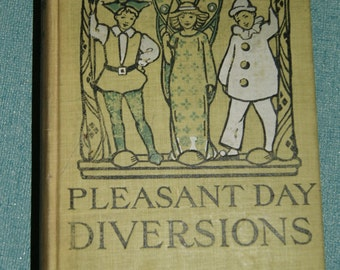 Pleasant Day Diversions Vintage Book 1909