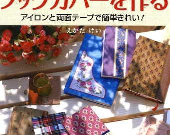 Just Use Tapes and Iron Handmade Book Covers and Jackets - Japanese Craft Book