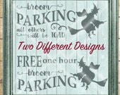 Broom Parking SVG Cutting File - Halloween Witch  - All Others Will Be Toad  - svg, dfx, png and jpg files available - Instant Download