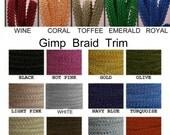 10 Yards - Gimp Braid Trim, Your Choice of Color