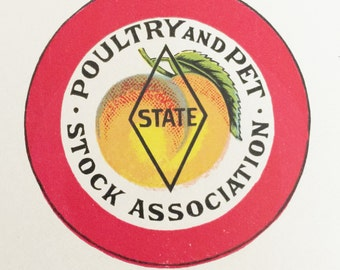 Early 1900s Poultry and Pet Stock Association  Georgia State Chapter  Lithograph Pin Back Design