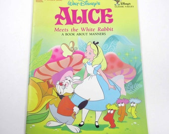 Walt Disney's Alice Meets The White Rabbit A Book About Manners Vintage 1980s Children's Golden Book