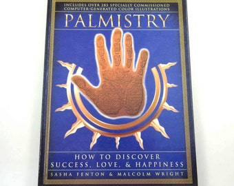 Palmistry How to Discover Success, Love and Happiness Vintage 1990s Instructional Book by Sasha Fenton and Malcolm Wright