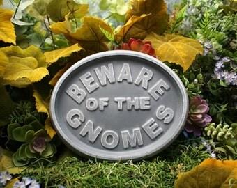 Gnome Garden - BEWARE OF GNOMES - Sign Plaque for Fairy Garden
