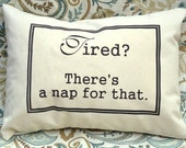 Personalized pillow sleep  Tired : Theres a nap for that pillow, hard to buy for, grandpa gift idea, retirement gift, relax gift