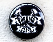 Working Class Crossed Hammers 1 inch Button