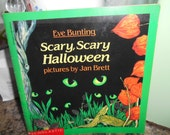 1989 Scary Scary Halloween by Eve Bunting Pictures by Jan Brett Scholastic SC Book