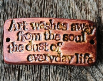 Art washes away from the soul...pottery cuff bead in Copper Brown