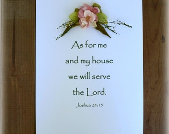 Bible Verse Art Scripture Print Cottage Chic Religious Print Bible Art 8 1/2 x 11 Ready to Frame Christian Floral Print Joshua 24 15