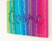Love - A Colourful Mixed Media Textile Stitched Collage with the word Love in handmade felt, Stretched on a Frame. Original Art. Mixed Media