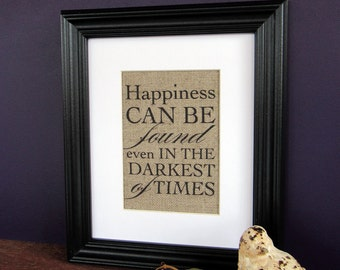 HAPPINESS can BE FOUND - burlap art print