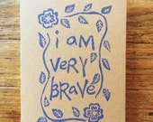 Journal: I am very brave - block print kraft journal- 13 x 20 cm -96 eye care pages