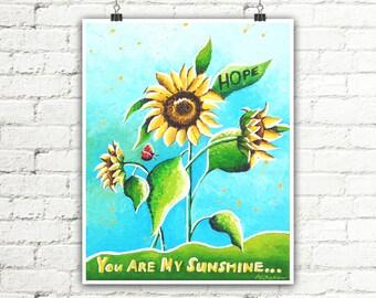 Nursery Print, Sunflower Print, Girl Boy Room Sunflower Decor, Kids Wall Art, Flower Nursery Decor, You Are My Sunshine Print
