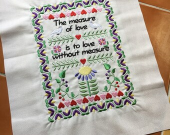 Love / measure of love / Embroidered quilt block - ready to sew or frame 10 x 12 inch / quilt square / sewist / gift for her / friend