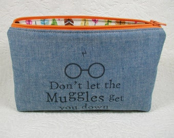 Zipper Pouch, Don't let the muggles get you down, Harry Potter inspired, Quote pouch, Fandom pouch