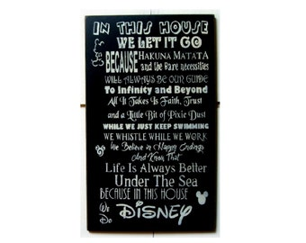 In this house we do Disney... wood sign