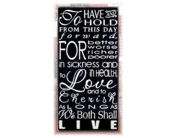 Wedding  Vows typography wood  sign to have and to hold... subway art