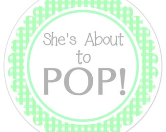 Baby Shower About to Pop labels, Green Gingham Baby Shower Labels, About to Pop Stickers, Choose Your Colors