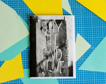 Say Hi and Wave (issue one)