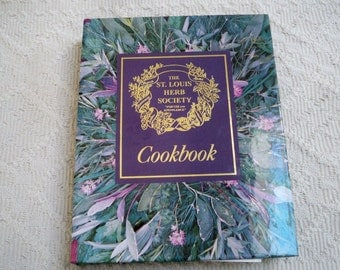"Vintage Cookbook ""The St. Louis Herb Society Cookbook"" 1994"