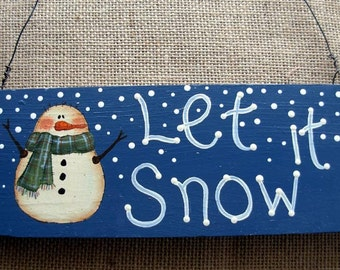 Let it Snow Rustic Wooden Sign |Outdoor Sign| Snowman Sign