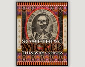Something Wicked, vintage circus, carnival poster, Ray Bradbury quote, vintage skeleton, dorm poster, goth, macabre, creepy, Halloween art