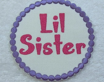 Lil Sister Patch Fabric Embroidered Iron On Applique Patch Ready to Ship