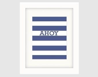 Instant Download Printable Art, Nautical Prints, Bold Graphic Print, Nautical Wall Décor, Digital Download, Ready to Print-Ahoy