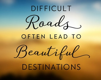 Vinyl Wall Decal - Difficult Roads 1635