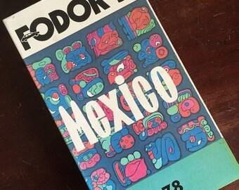 1978 Fodor's Mexico
