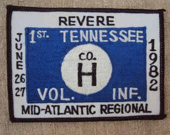Vintage 1982 Revere Mid Atlantic Regional 1st Tennessee Co. H Vol. Inf. Reenactment Patch