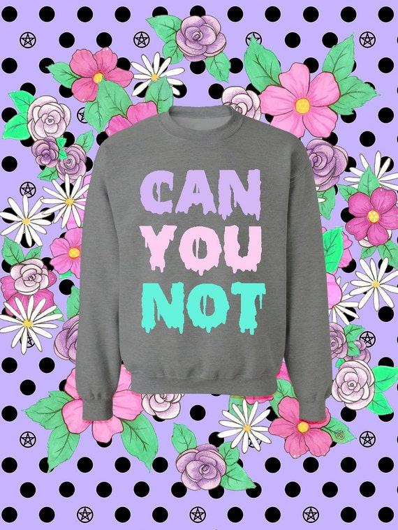 Special Tri-Color Edition Can You Not Drippy Slime Pastel Goth Oversized Sweatshirt - Hand Made to Order