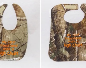 First Tree Stand Was a High Chair - Hunting Baby Bib - Small OR Large - FREE Shipping to U.S.