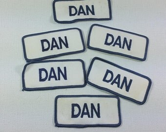 DAN Name Patches, Lot of 6, Embroidered, Iron-On, Vintage Sewing Supply, Personalized Embellishment