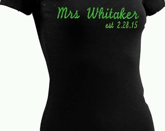 Mrs Wedding Shirt for the Bride - personalized with the Mrs new last name & date- emerald green glitter or choose colors