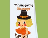 Thanksgiving Flour Sack, Tea Towel, Blessings girl, all cotton, lint free, great gift, holiday gift, hostess, Original ChiTownBoutique
