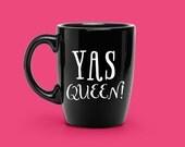 Vinyl Decal, YAS QUEEN Decal, Vinyl Decal for Coffee Mug, Broad City, Car sticker, bumper sticker, Yeti Cup Decal