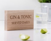 Gin and Tonic Wooden Sign