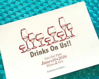 Funny Save the Date Announcements - Drinks On Us!! Save Our Date