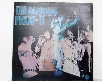 The Osmonds Phase-III, Vintage Vinyl Record, MGM Records 1SE-4796, Music Memorabilia, Pop Rock, 1972