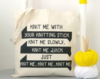 Knit me -  yarn bag. Heavy Duty Canvas Knitting Bag