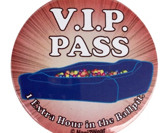 Anime Convention 2inch Button: VIP Pass to the Ball Pit