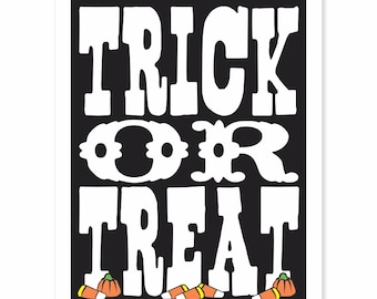 Printable Digital Download - Trick or Treat v1 Typography Art Print - Halloween holiday decorating black with yellow orange green candy