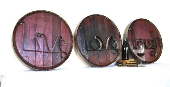 Barrel Head and Ring Art - Live Laugh Love - Authentic Wine Barrel Head Sign / Napa Style / Unique Wall Art / Wine Barrel Ring / Home Decor
