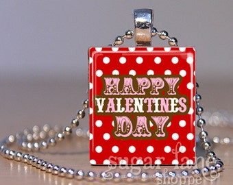 Happy Valentine's Day (SLBA1 - Red, Pink, Brown, White) - Scrabble Tile Pendant with Chain