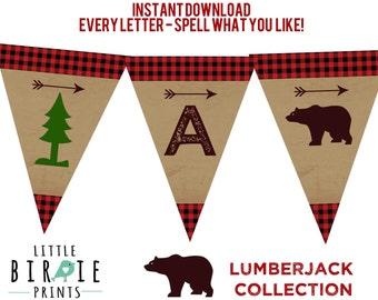 LUMBERJACK First Birthday Party - Lumberjack baby shower - Lumberjack printable bunting banner  SPELL what you LIKE Bear Woodland