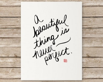 A Beautiful Thing (Digital Version) // Instant Digital Download, Printable Poster, Brush Art, Minimal, Black and White, Inspirational Quotes