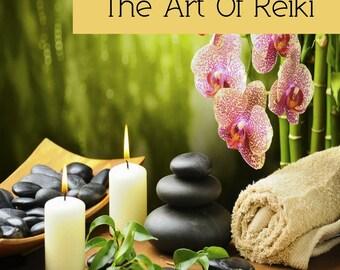 The Art Of Reiki
