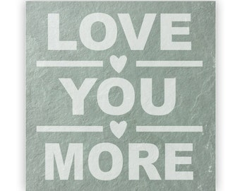 Tile - Large Slate 12in - 13877 Love You More
