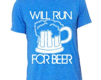 Running shirt - Running top - Running tshirts - Running t shirts  - gifts for him - gifts for dad - Gifts for brother  - Will run for beer